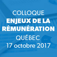 Colloque Enjeux de la rémunération Québec