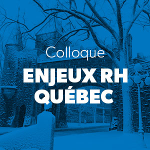 Colloque Enjeux RH Québec