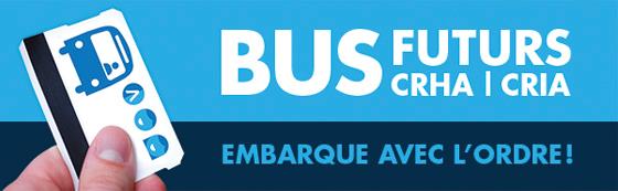 Bus Futurs CRHA | CRIA - Embarque avec l'Ordre