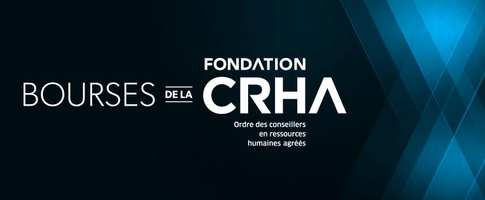 Bourse de la Fondation CRHA